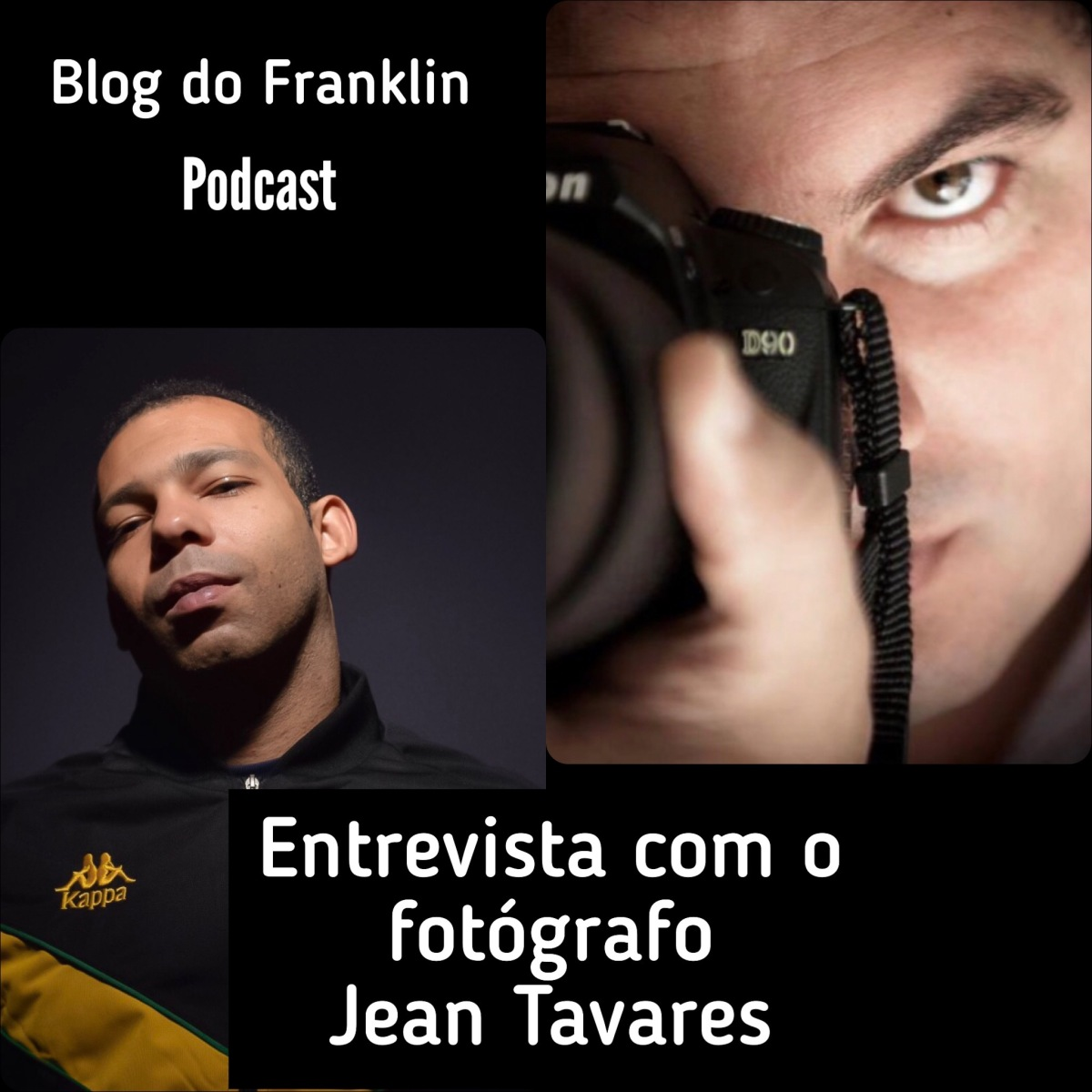 Podcast Blog do Franklin – Entrevista Jean Tavares